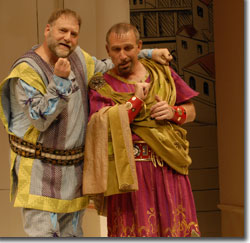 (L to R) Ron Orbach as Pseudolus and Stephen Berger as Lycus